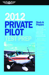 Private Pilot Test Prep 2012