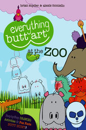 Everything Butt Art at the Zoo by Brian Snyder