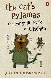 The Cat's Pyjamas by Julia Cresswell