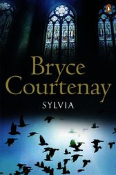 Sylvia by Bryce Courtenay