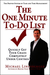 The One Minute To-Do List by Michael Linenberger
