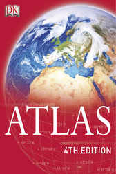 Atlas 4th edition by Dorling Kindersley Ltd