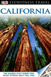 DK Eyewitness Travel Guide: California by Dorling Kindersley Ltd