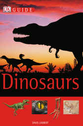 DK Guide to Dinosaurs by David Lambert