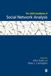 The SAGE Handbook of Social Network Analysis by John Scott