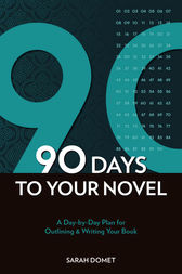 90 Days to Your Novel