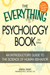 The Everything Psychology Book by Kendra Cherry
