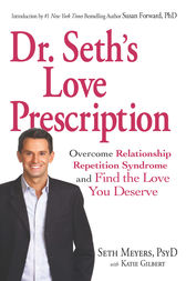 Dr. Seth's Love Prescription by Meyers Dr. Seth