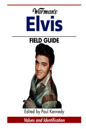 Warman's Elvis Field Guide by Paul Kennedy