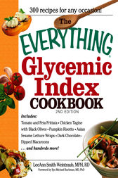 The Everything Glycemic Index Cookbook by LeeAnn Weintraub Smith
