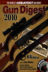 Gun Digest 2010 by Dan Shideler
