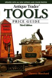 Antique Trader Tools Price Guide by Clarence Blanchard