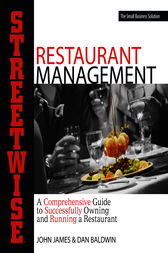 Streetwise Restaurant Management by John James