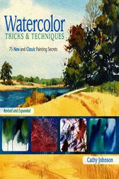 Watercolor tricks techniques ebook by cathy johnson for Watercolour tips and tricks