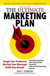 The Ultimate Marketing Plan by Dan S. Kennedy