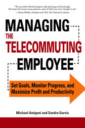 Managing the Telecommuting Employee by Michael Amigoni