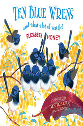 Ten Blue Wrens by Elizabeth Honey