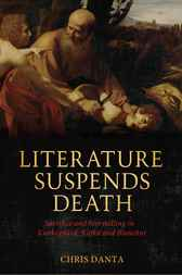Literature Suspends Death by Chris Danta