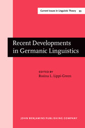 Recent Developments in Germanic Linguistics by Rosina L. Lippi-Green