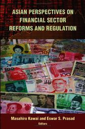 Asian Perspectives on Financial Sector Reforms and Regulation by Masahiro Kawai