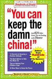 You Can Keep the Damn China! by Robert J. Nachsin