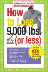 How to Lose 9,000 lbs. (or Less) by Joan Buchbinder