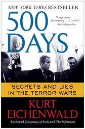 500 Days by Kurt Eichenwald