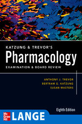 Katzung & Trevor's Pharmacology Examination and Board Review by Anthony J. Trevor