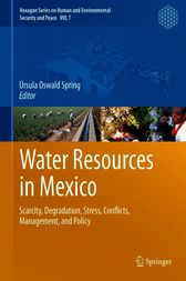 Water Resources in Mexico by Ursula Oswald Spring