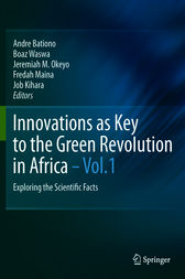 Innovations as Key to the Green Revolution in Africa by A. Bationo
