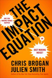The Impact Equation by Chris Brogan