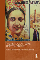The Heritage of Soviet Oriental Studies by Michael Kemper