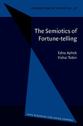 The Semiotics of Fortune-telling by Edna Aphek