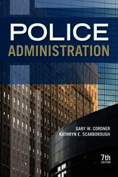 Police Administration by Gary W Cordner