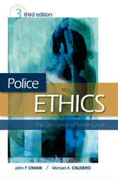 Police Ethics (Revised Printing) by John P. Crank