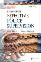 Effective Police Supervision STUDY GUIDE by Larry S. Miller