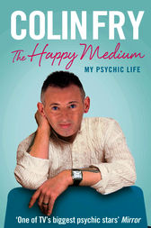 The Happy Medium by Colin Fry