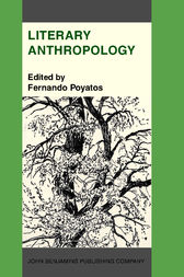 Literary Anthropology by Fernando Poyatos