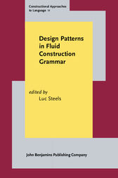 Design Patterns in Fluid Construction Grammar by Luc Steels