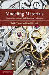 Modeling Materials by Ellad B. Tadmor