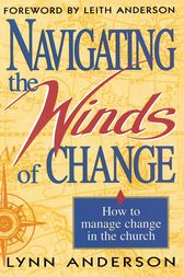 Navigating the Winds of Change by Dr. Lynn Anderson