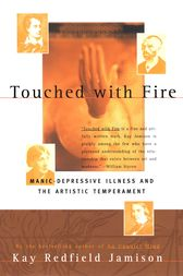 Touched With Fire by Kay Redfield Jamison