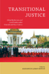 Transitional Justice by Alexander Laban Hinton