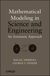 Mathematical Modeling in Science and Engineering by Ismael Herrera
