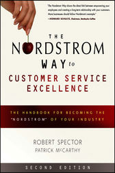 The Nordstrom Way to Customer Service Excellence by Robert Spector