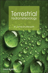 Terrestrial Hydrometeorology by W. James Shuttleworth