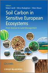 Soil Carbon in Sensitive European Ecosystems by Robert Jandl
