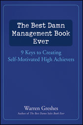 The Best Damn Management Book Ever