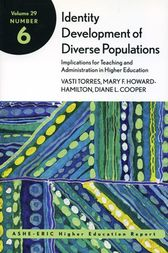 Identity Development of Diverse Populations: Implications for Teaching and Administration in Higher Education
