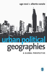Urban Political Geographies by Ugo Rossi